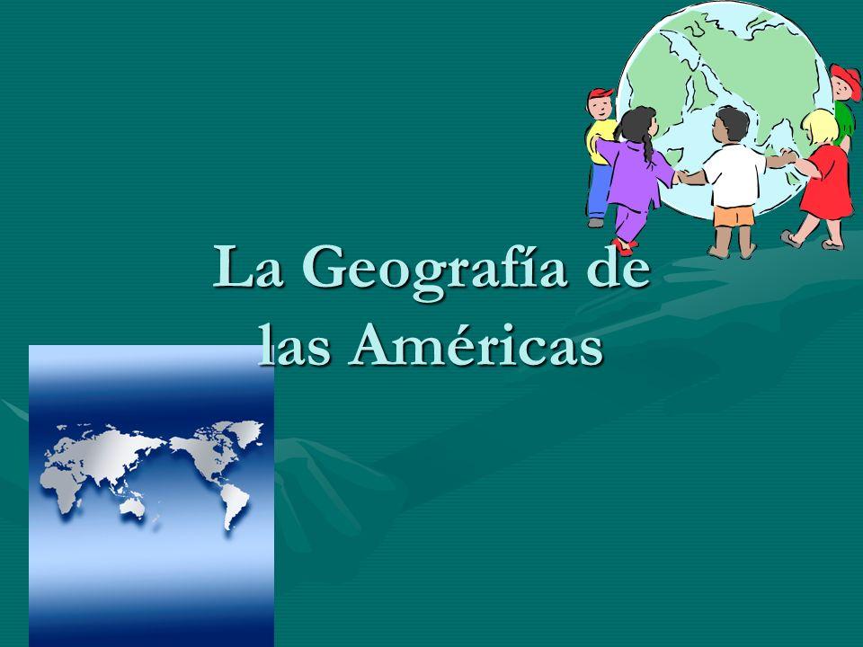 La Geografía de las Américas