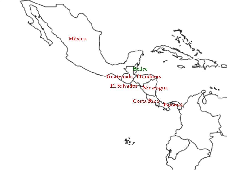 México Belice Guatemala Honduras El Salvador Nicaragua Costa Rica Panamá