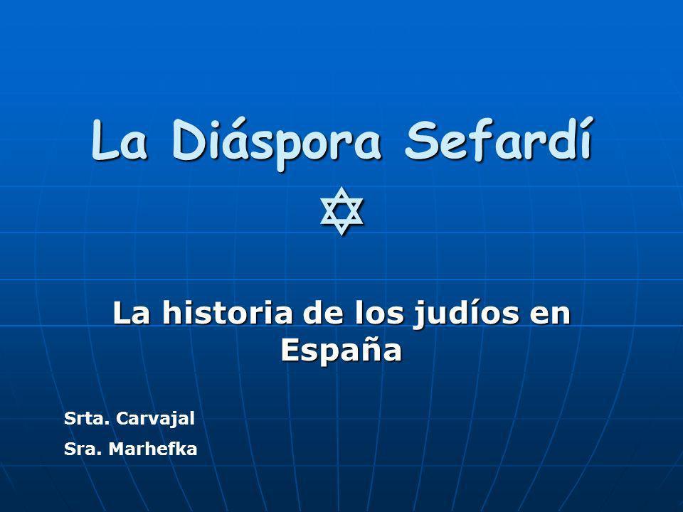 La historia de los judíos en España