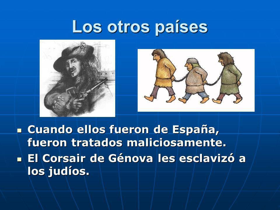 Los otros países Cuando ellos fueron de España, fueron tratados maliciosamente.