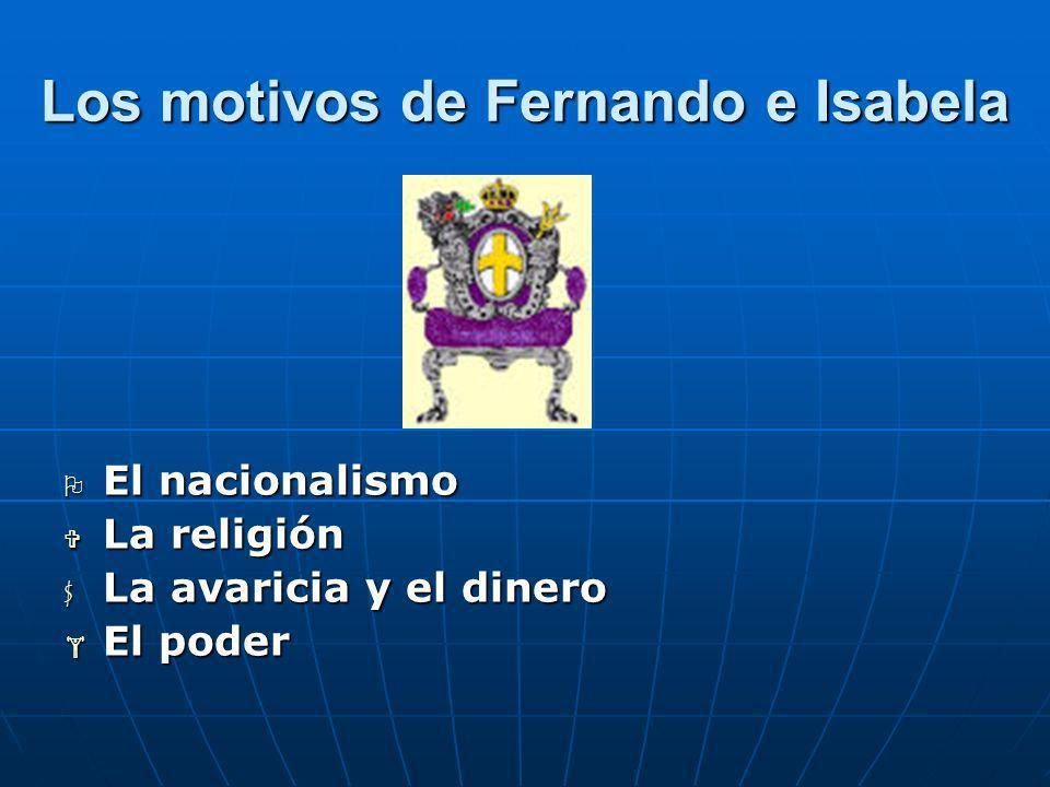 Los motivos de Fernando e Isabela