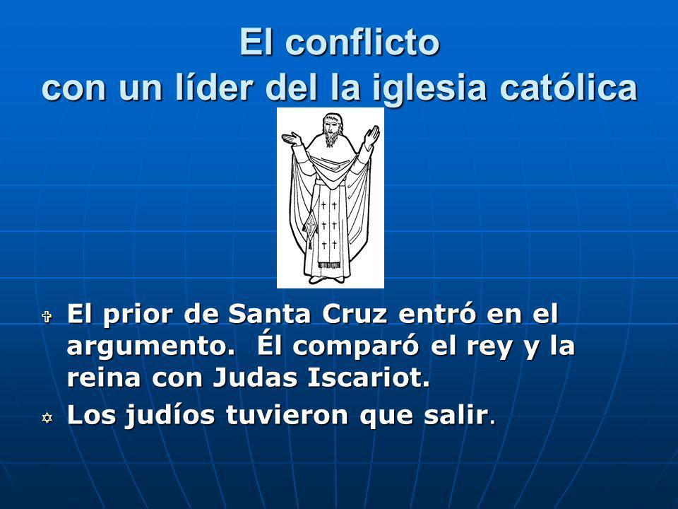 El conflicto con un líder del la iglesia católica