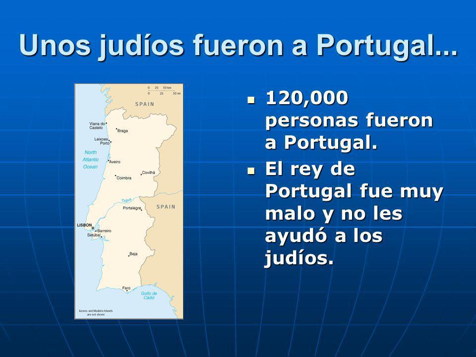 Unos judíos fueron a Portugal...