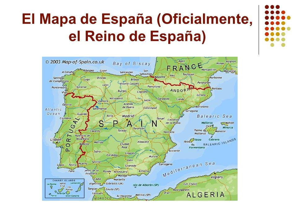 El Mapa de España (Oficialmente, el Reino de España)