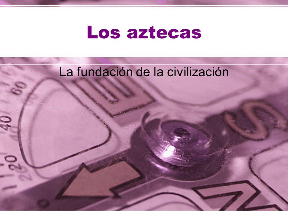 La fundación de la civilización