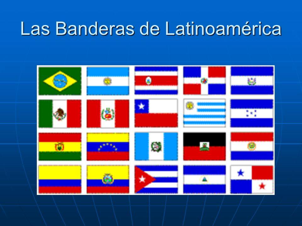 Las Banderas de Latinoamérica