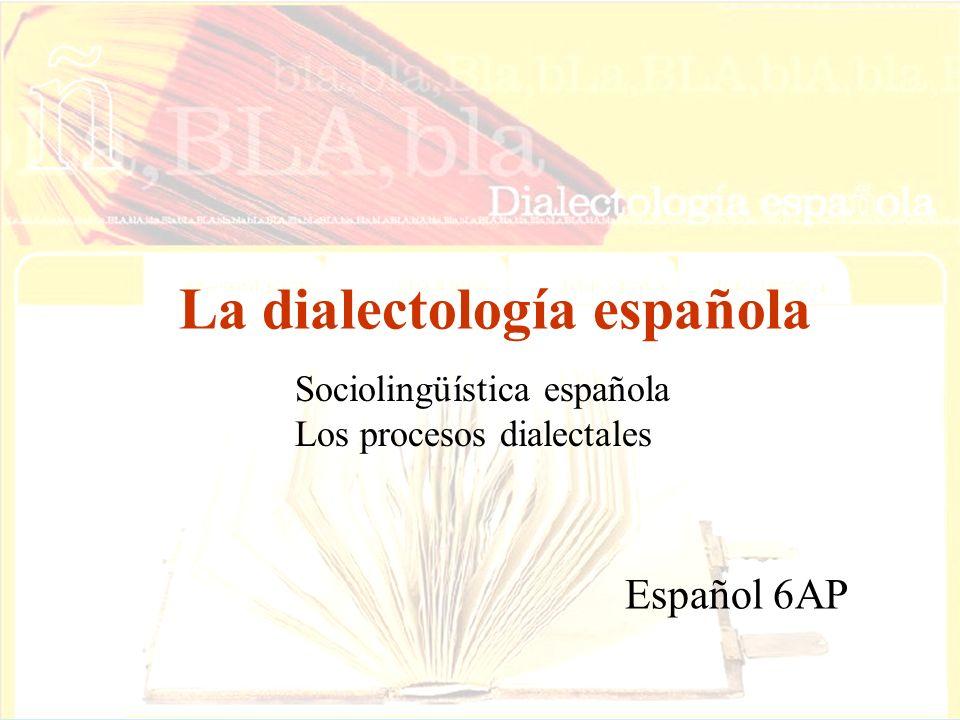 La dialectología española