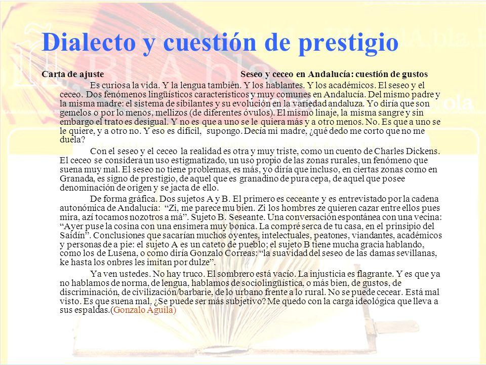 Dialecto y cuestión de prestigio