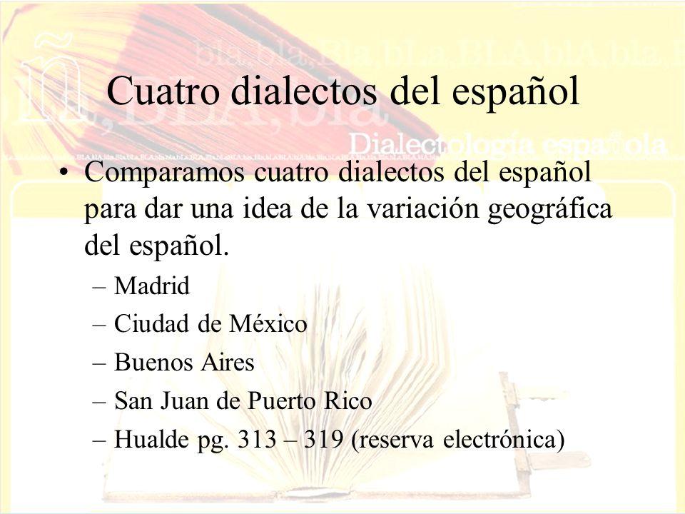 Cuatro dialectos del español