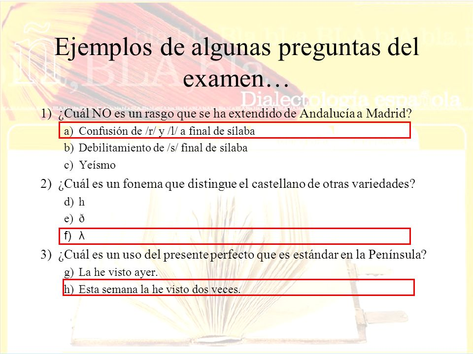 Ejemplos de algunas preguntas del examen…