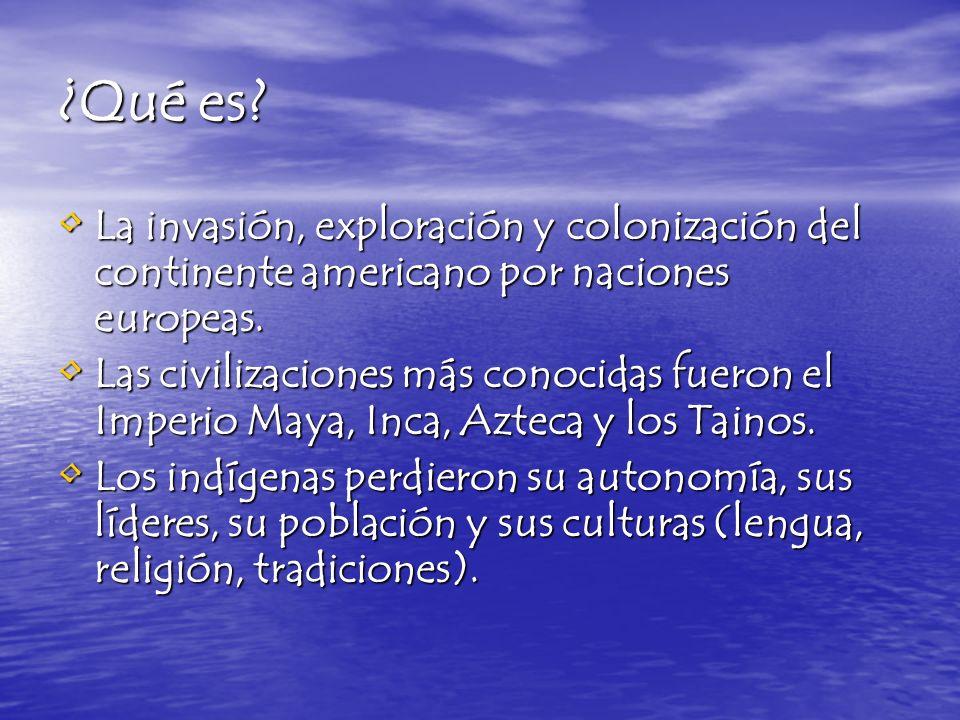¿Qué es La invasión, exploración y colonización del continente americano por naciones europeas.