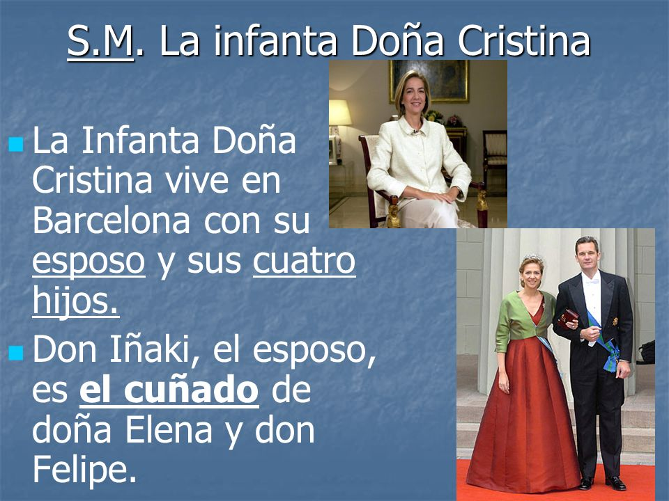 S.M. La infanta Doña Cristina