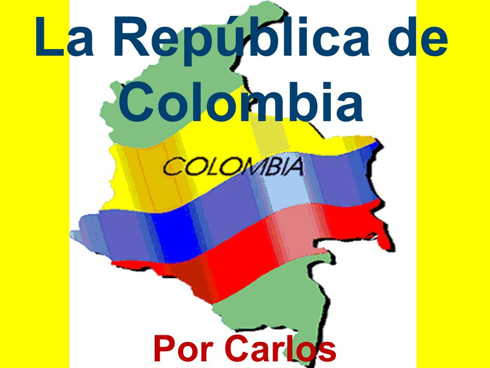 La República de Colombia