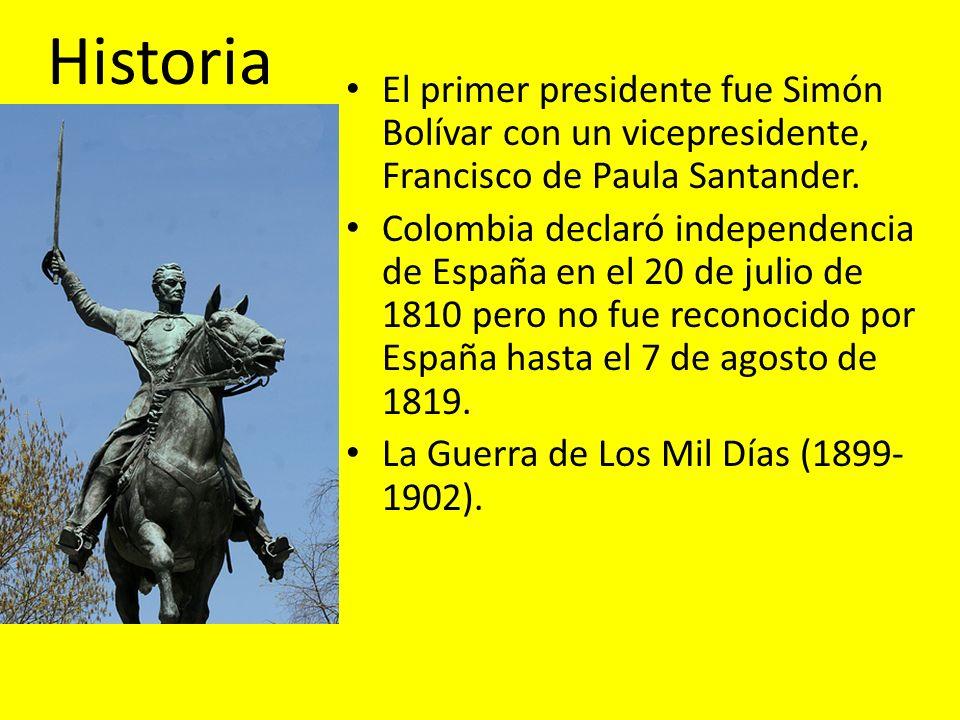 Historia El primer presidente fue Simón Bolívar con un vicepresidente, Francisco de Paula Santander.