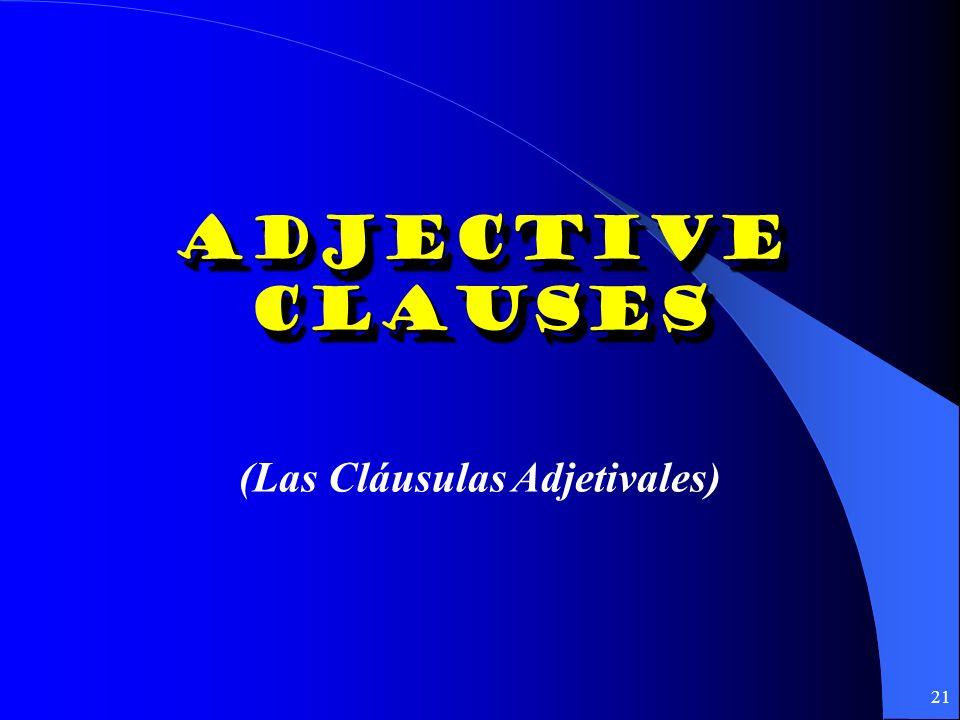 (Las Cláusulas Adjetivales)