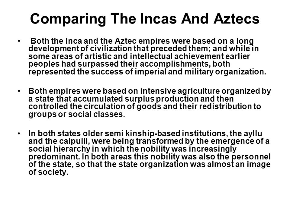 Comparing The Incas And Aztecs