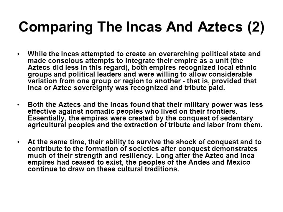Comparing The Incas And Aztecs (2)
