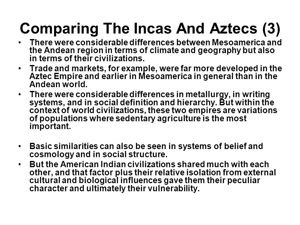 Comparing The Incas And Aztecs (3)