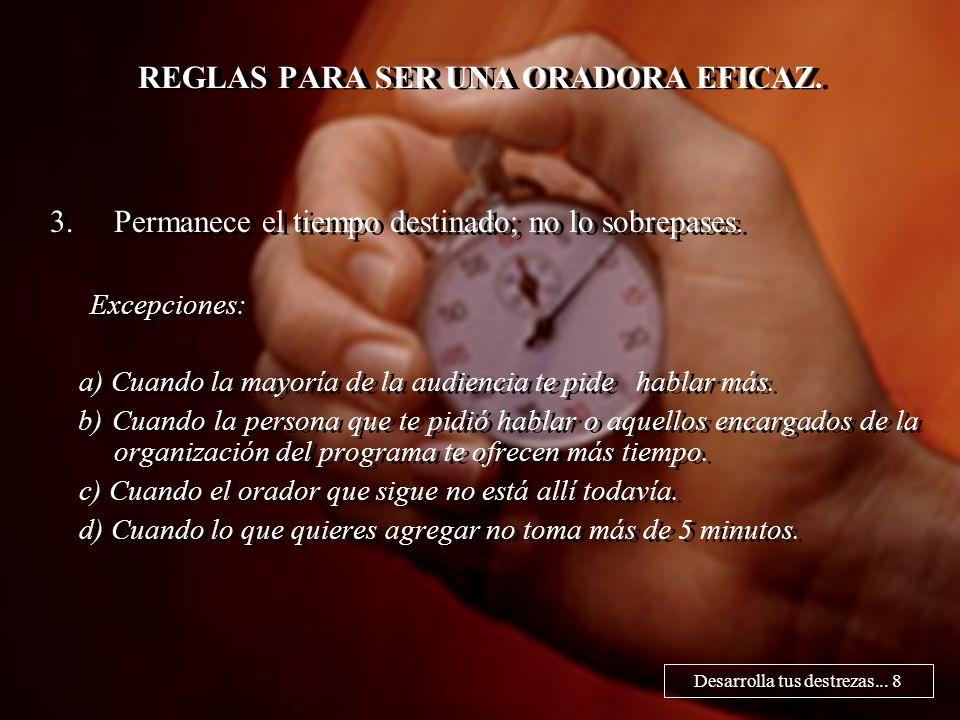 REGLAS PARA SER UNA ORADORA EFICAZ.