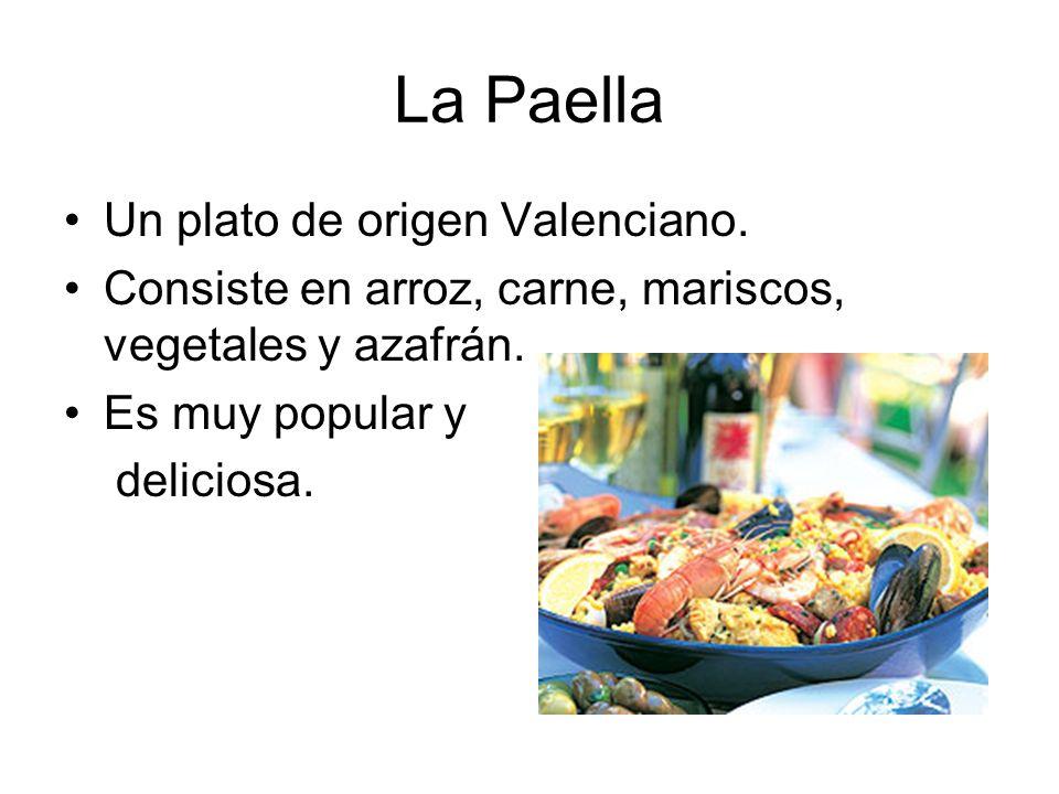 La Paella Un plato de origen Valenciano.