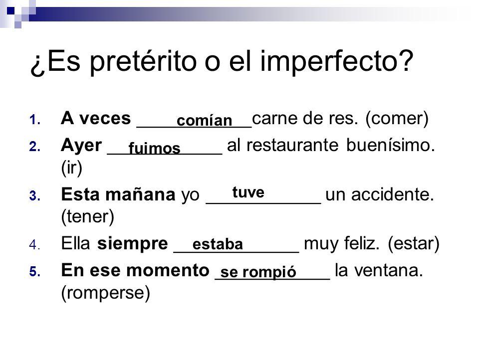 ¿Es pretérito o el imperfecto