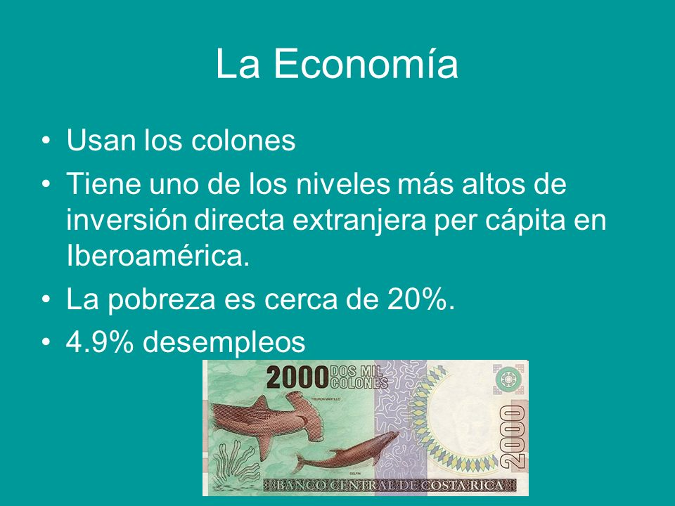 La Economía Usan los colones
