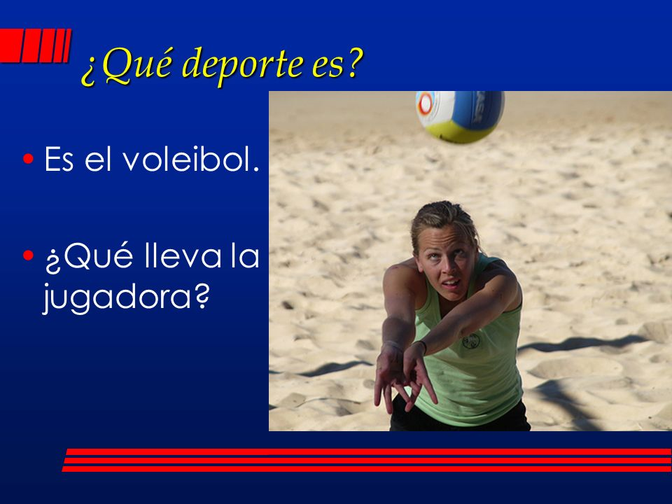 ¿Qué deporte es Es el voleibol. ¿Qué lleva la jugadora