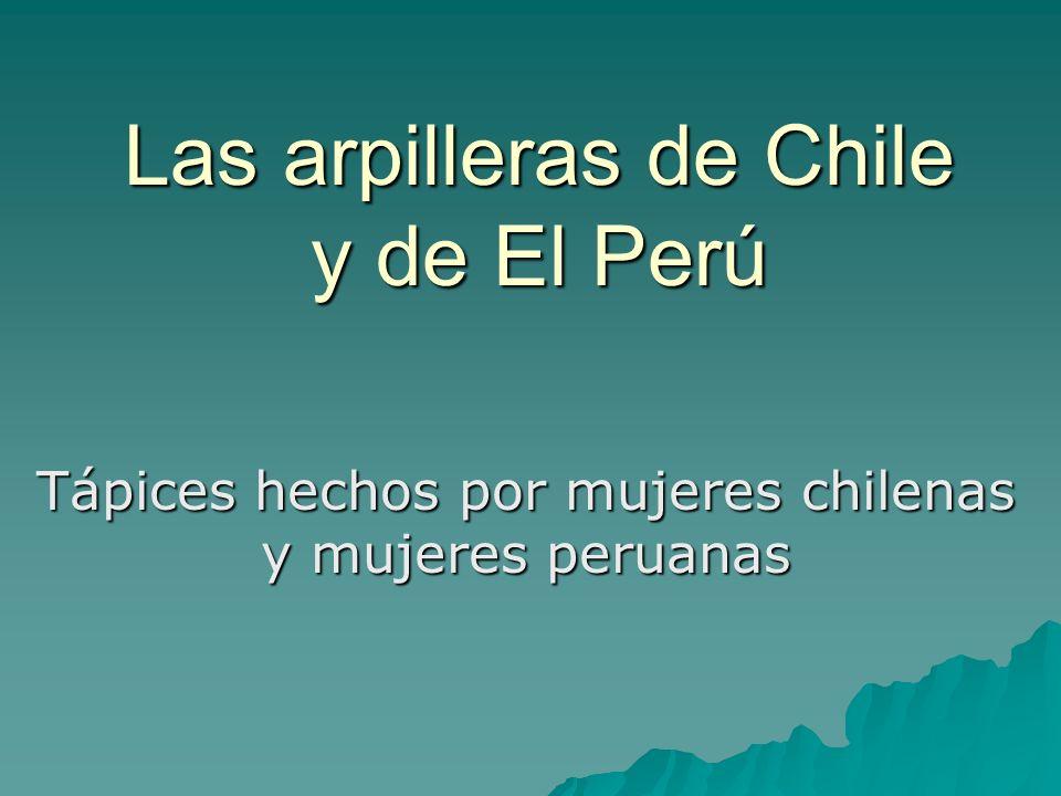 Las arpilleras de Chile y de El Perú