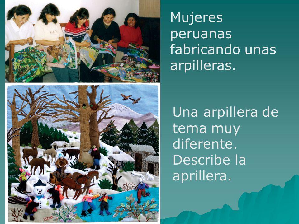 Mujeres peruanas fabricando unas arpilleras.