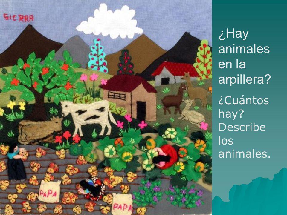 ¿Hay animales en la arpillera
