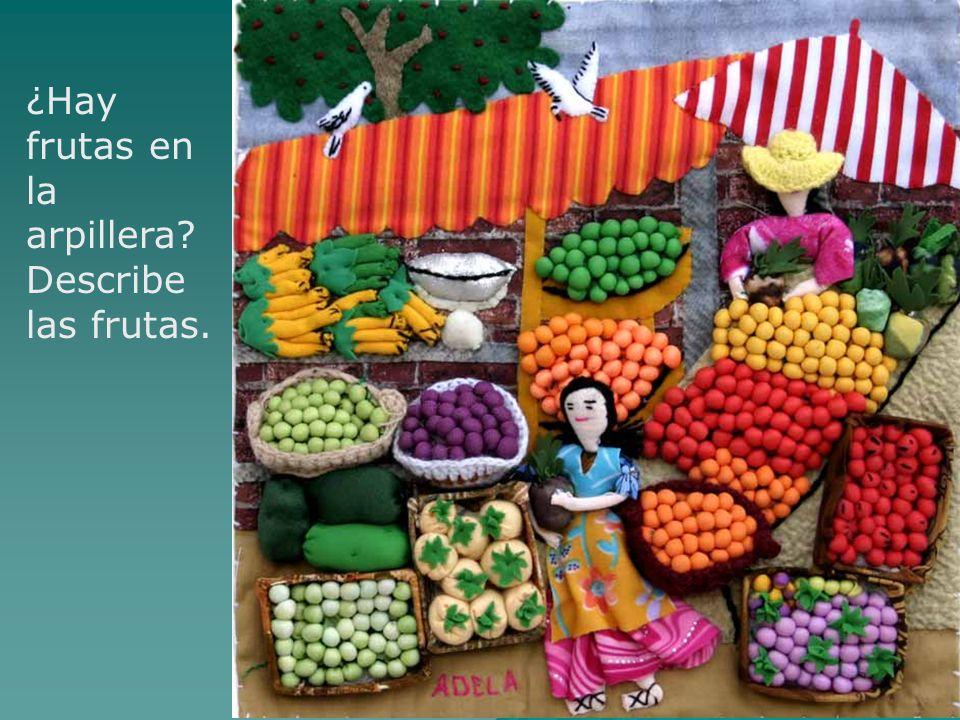 ¿Hay frutas en la arpillera Describe las frutas.