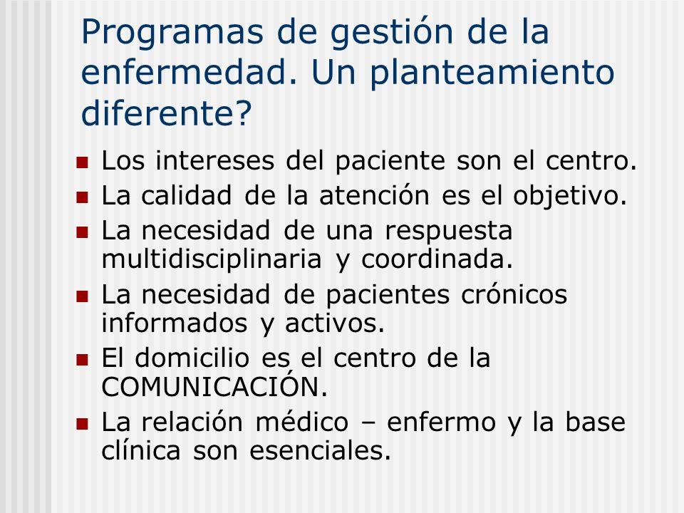 Programas de gestión de la enfermedad. Un planteamiento diferente