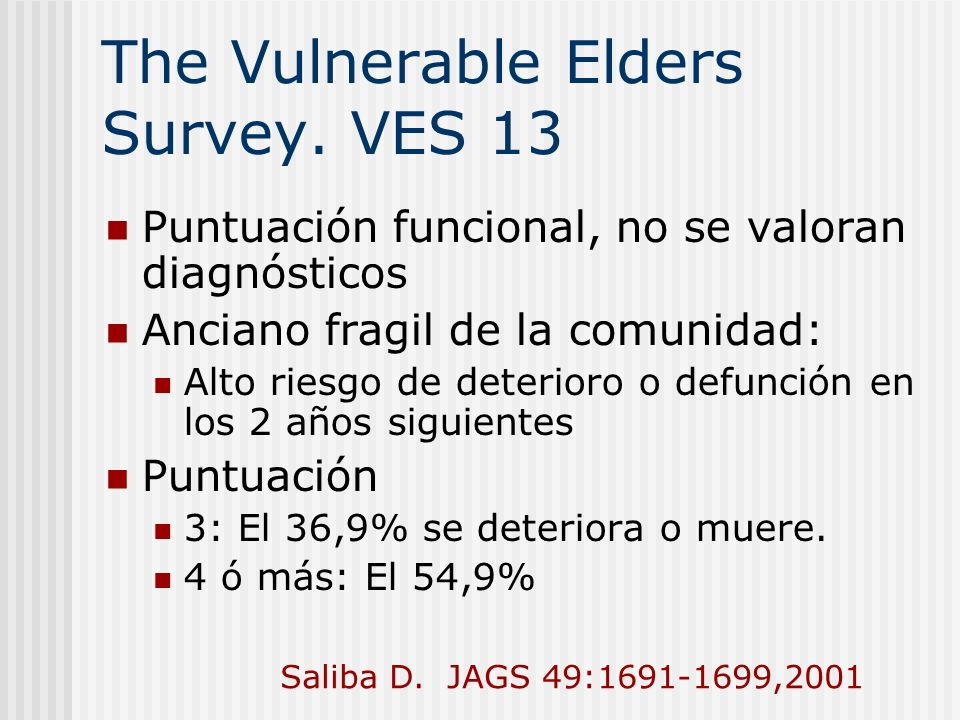 The Vulnerable Elders Survey. VES 13