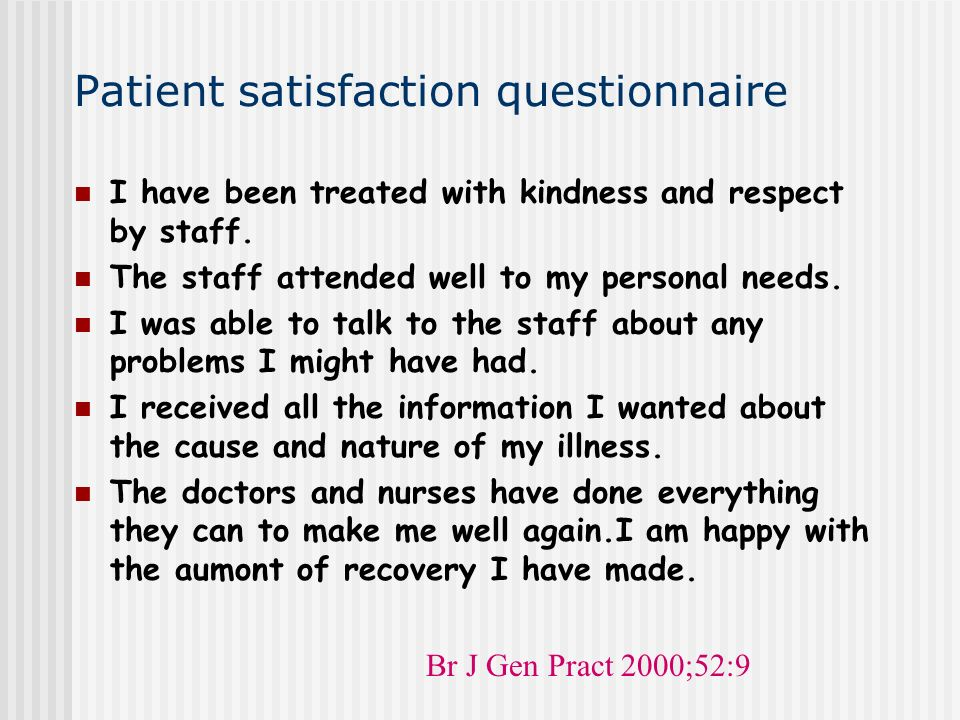 Patient satisfaction questionnaire