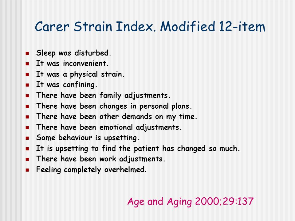 Carer Strain Index. Modified 12-item