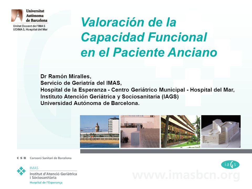 Valoración de la Capacidad Funcional en el Paciente Anciano