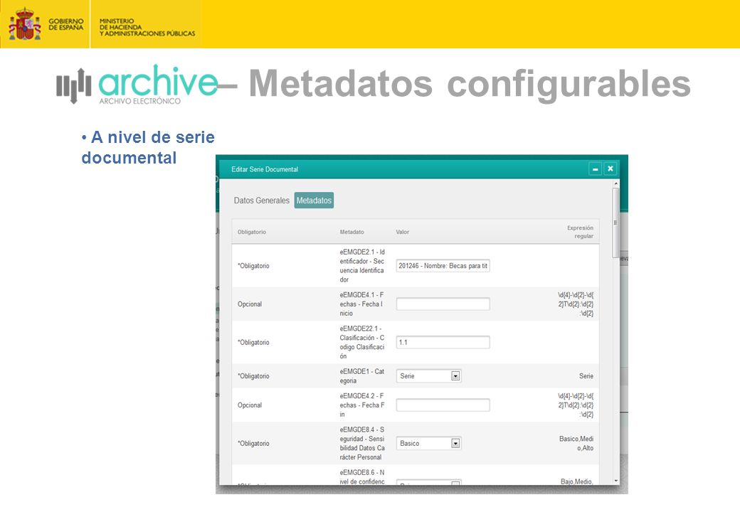 – Metadatos configurables