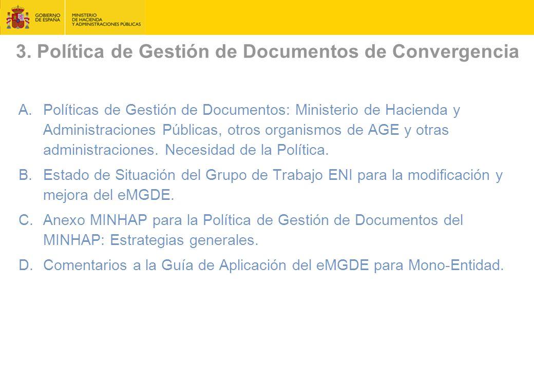 3. Política de Gestión de Documentos de Convergencia