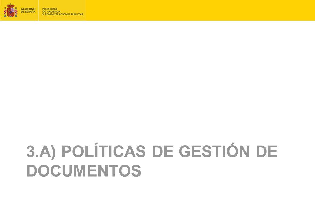 3.A) Políticas de Gestión de Documentos