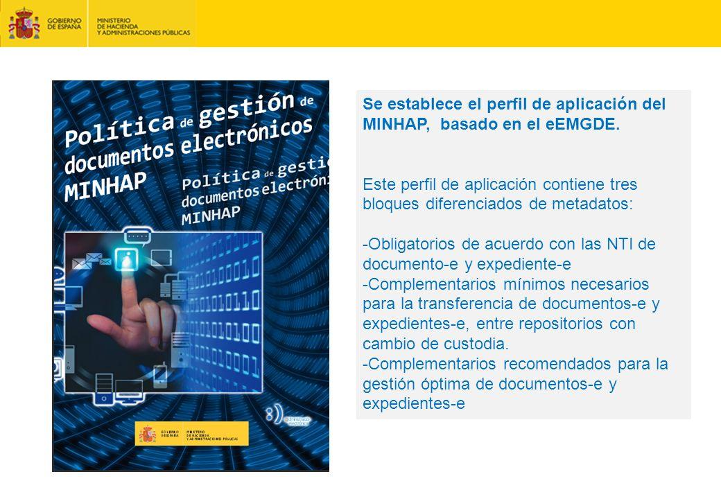 Se establece el perfil de aplicación del MINHAP, basado en el eEMGDE.