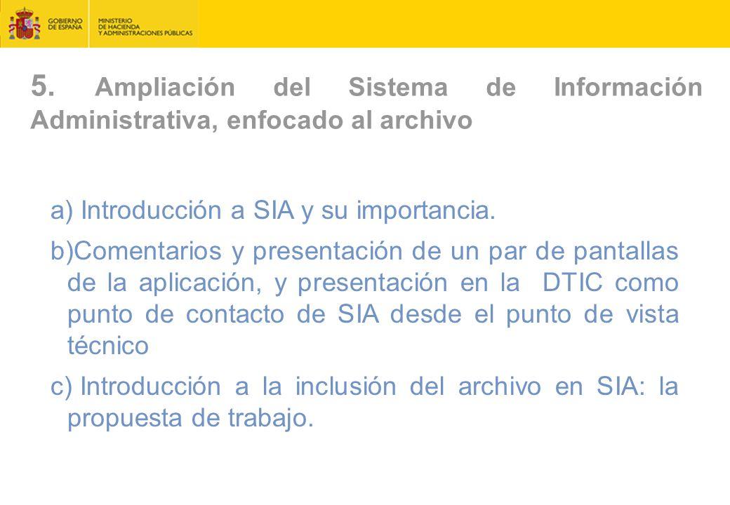 5. Ampliación del Sistema de Información Administrativa, enfocado al archivo