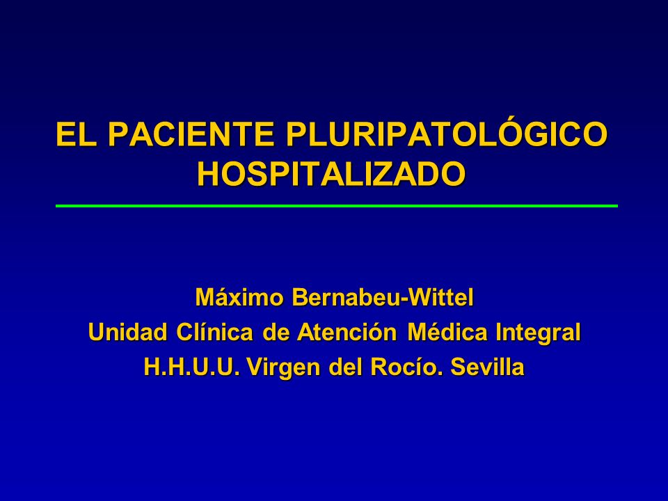 EL PACIENTE PLURIPATOLÓGICO HOSPITALIZADO