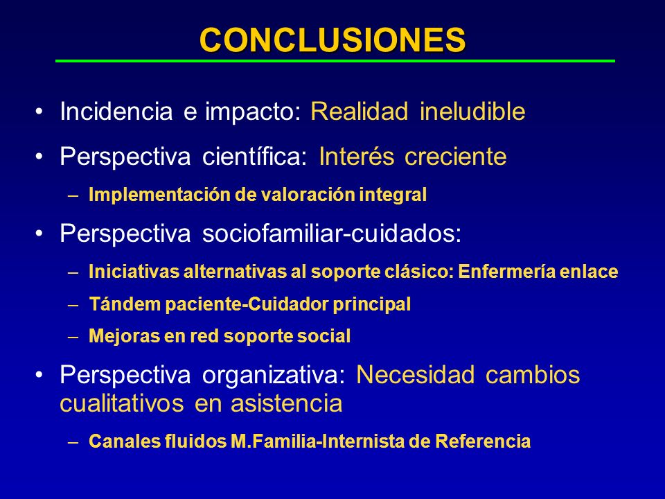 CONCLUSIONES Incidencia e impacto: Realidad ineludible