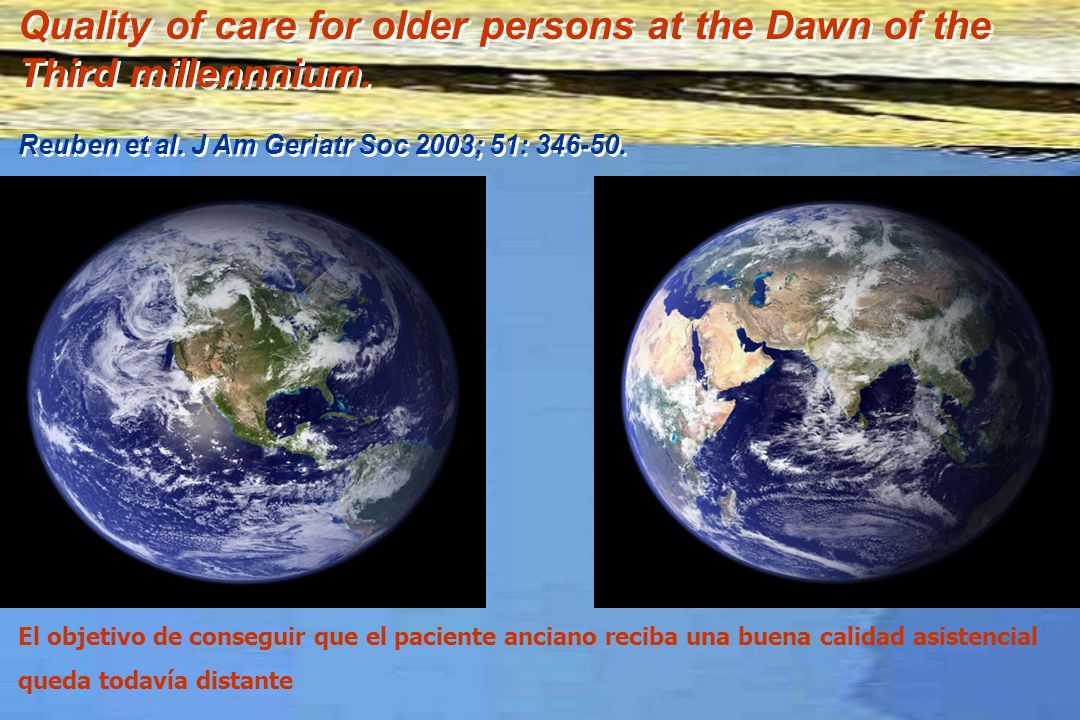 Quality of care for older persons at the Dawn of the