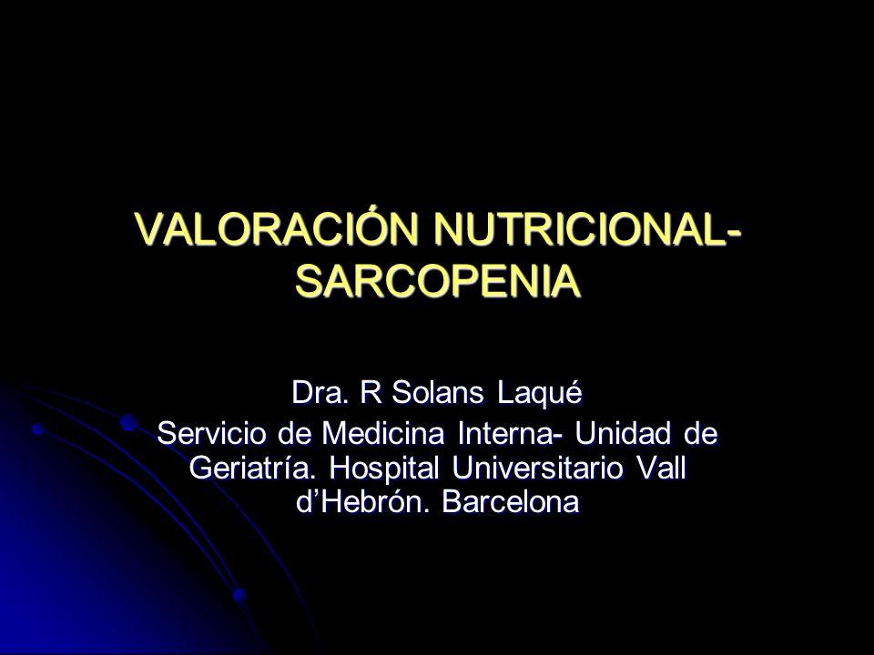 VALORACIÓN NUTRICIONAL-SARCOPENIA