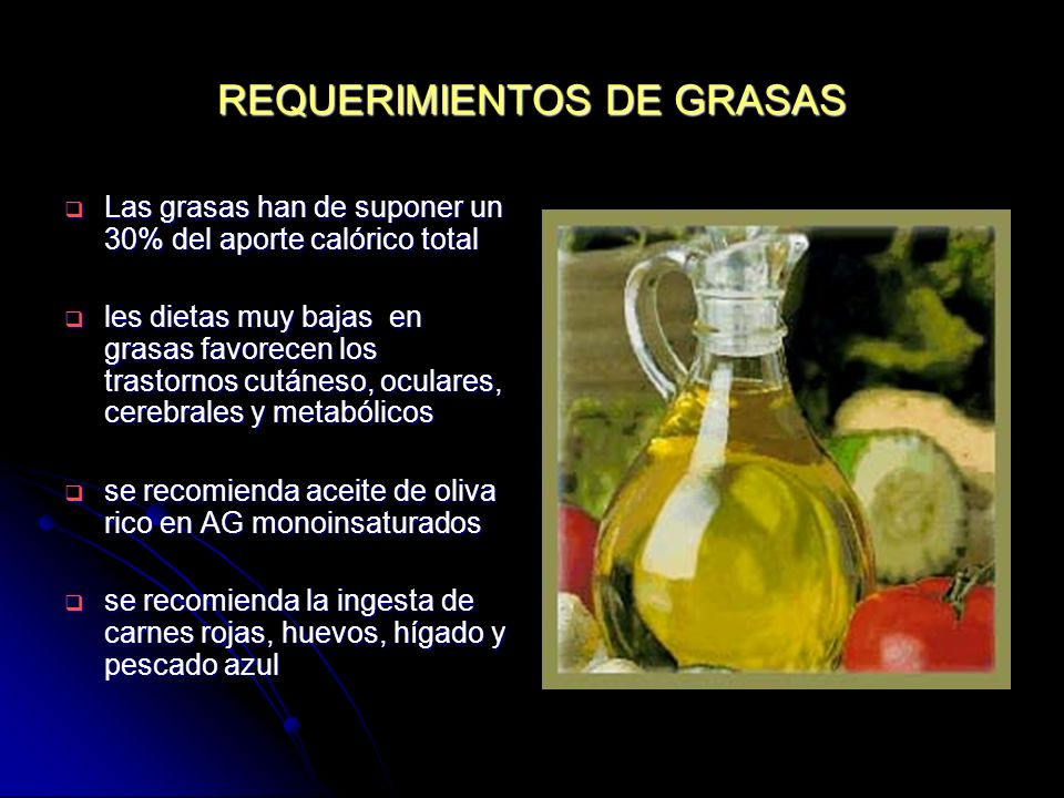 REQUERIMIENTOS DE GRASAS