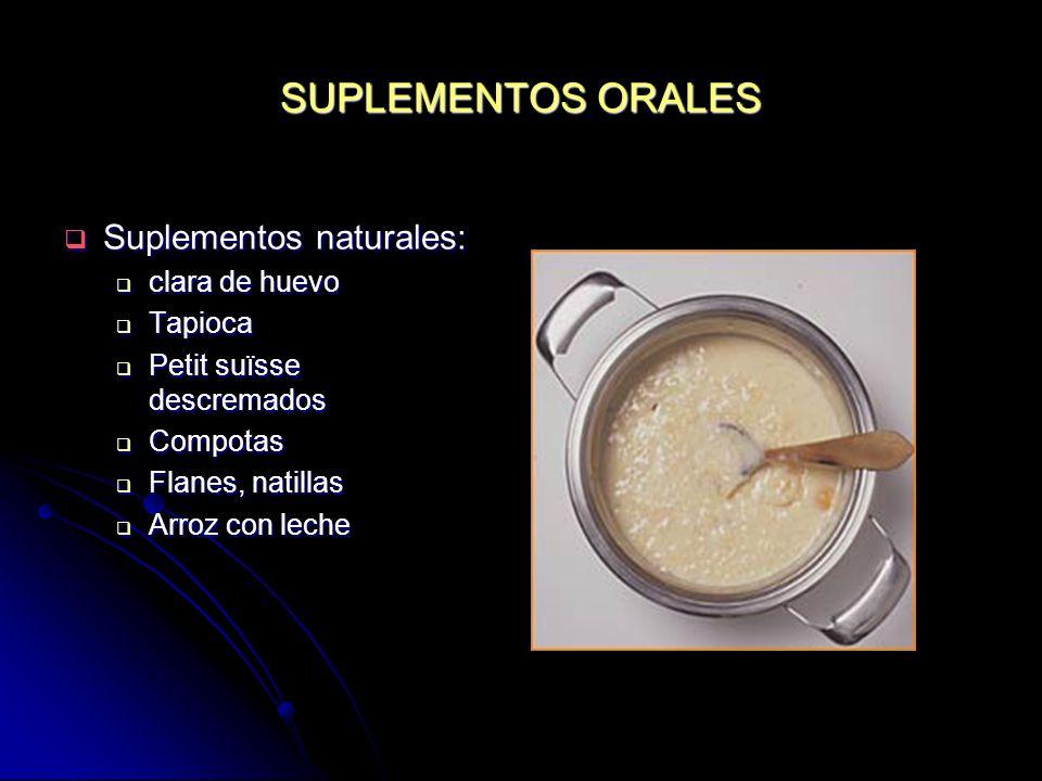 SUPLEMENTOS ORALES Suplementos naturales: clara de huevo Tapioca