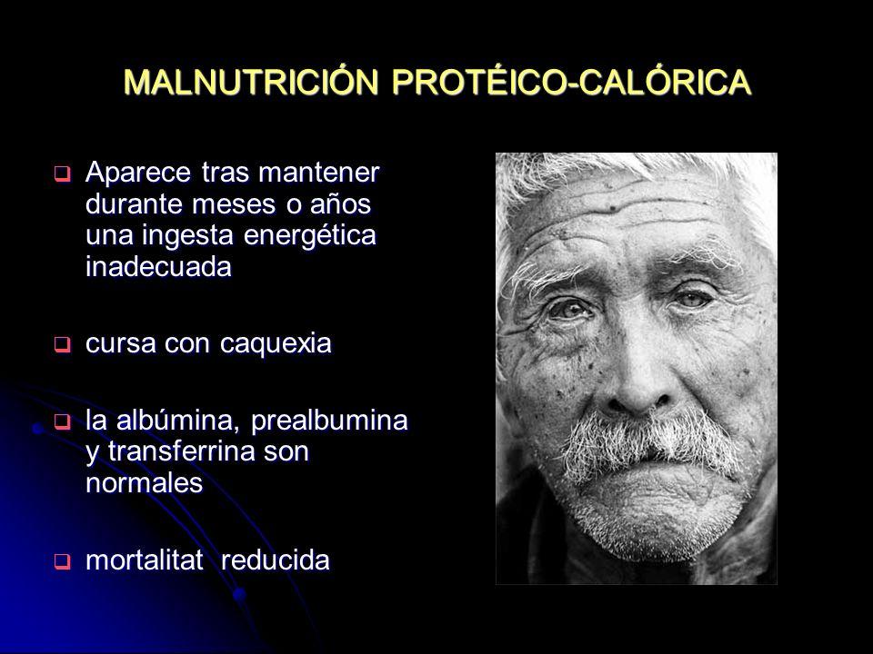 MALNUTRICIÓN PROTÉICO-CALÓRICA
