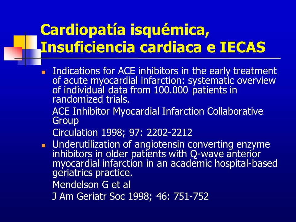 Cardiopatía isquémica, Insuficiencia cardiaca e IECAS
