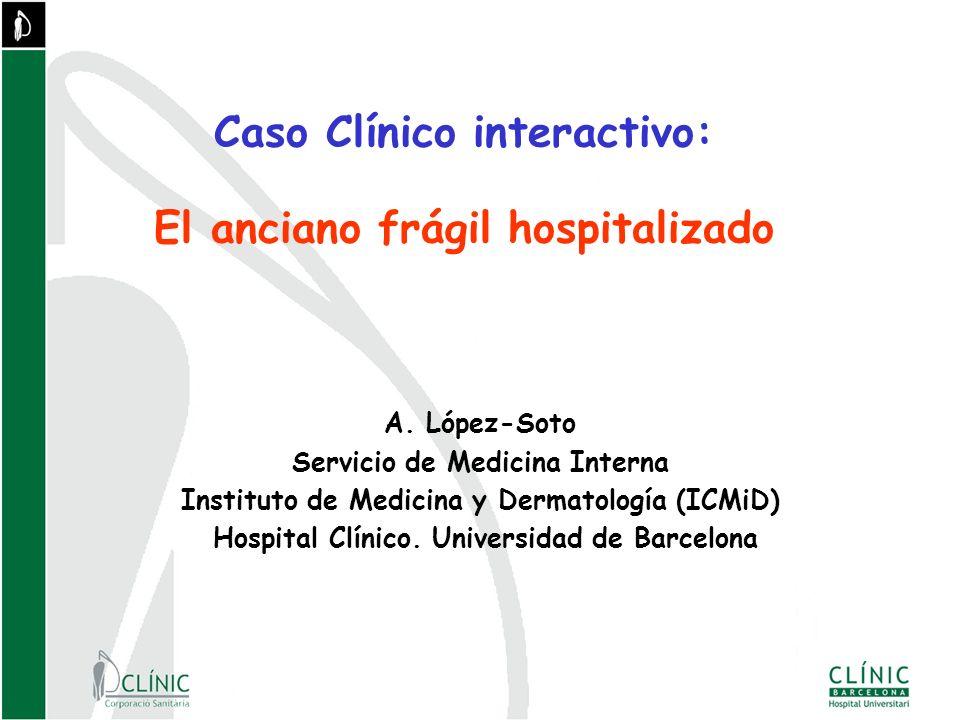 Caso Clínico interactivo: El anciano frágil hospitalizado